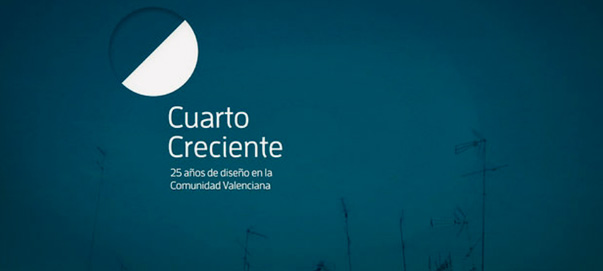 Cuarto creciente, la evolución del diseño en Valencia
