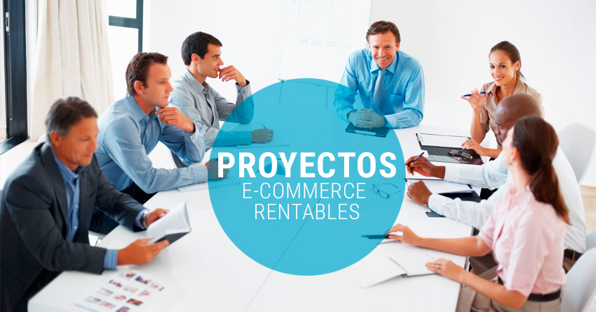 C mo lanzar un proyecto de e commerce rentable for Idee de commerce rentable