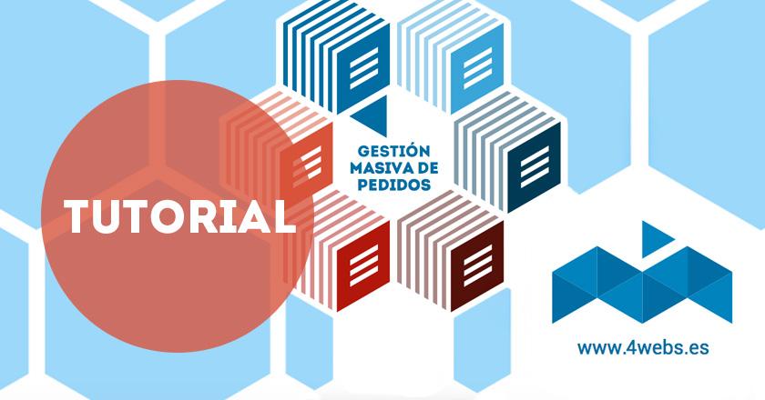 Tutorial: módulo de Gestión Masiva de Pedidos para Prestashop