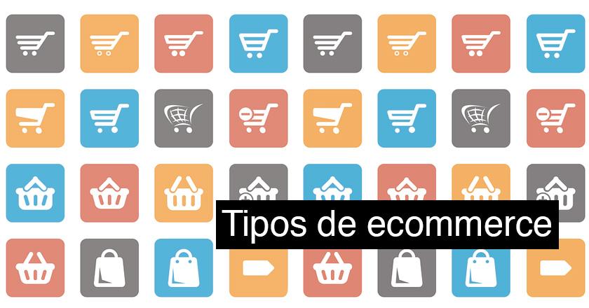 Tipos de tiendas de comercio electrónico