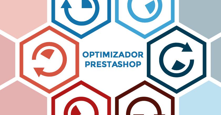 Actualización del módulo Optimizador para Prestashop 1.7